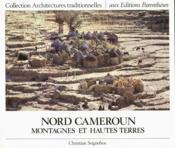 Nord Cameroun, montagnes et hautes terres - Couverture - Format classique
