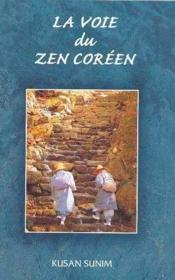 Voie Du Zen Coreen - Couverture - Format classique