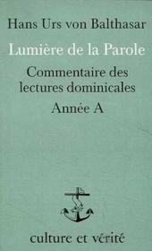 Lumiere De La Parole Annee A - Couverture - Format classique