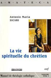 La Vie Spirituelle Du Chretien Amateca - Couverture - Format classique