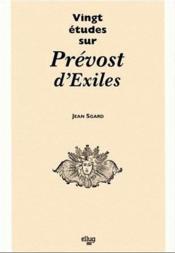 Vingt Etudes Sur Prevost D'Exiles - Couverture - Format classique