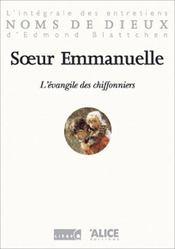 Evangile Des Chiffonniers. L'Integrale Des Entretiens D'Edmon Blattchen (L') - Intérieur - Format classique