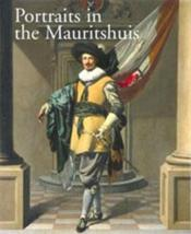 Portraits In The Mauritshuis 1430-1790 /Anglais - Couverture - Format classique