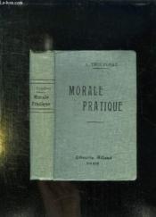 MORALE PRATIQUE. LECTURES ET RESUMES. 6e EDITION. - Couverture - Format classique