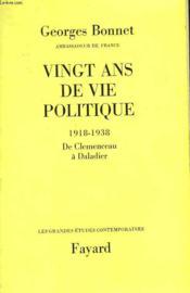 Vingt Ans De Vie Politique. 1918-1938 : De Clemenceau A Daladier. - Couverture - Format classique