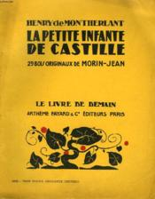 La Petite Infante De Castille. 29 Bois Originaux De Morin-Jean. Le Livre De Demain N° 156. - Couverture - Format classique