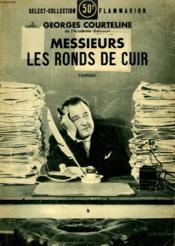 Messieurs Les Ronds De Cuir. Collection : Select Collection N° 106. - Couverture - Format classique