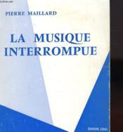La Musique Interrompue - Couverture - Format classique