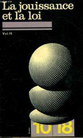 La Jouissance Et La Loi - Couverture - Format classique