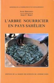 L'arbre nourricier en pays sahélien - Couverture - Format classique