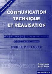 Communication technique et réalisation ; BEP métiers de l'électrotechnique ; livre du professeur - Couverture - Format classique