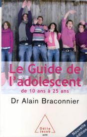 Le guide de l'adolescent de 10 à 25 ans - Couverture - Format classique