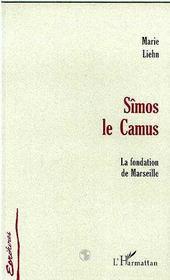 Simos Le Camus ; La Fondation De Marseille - Intérieur - Format classique