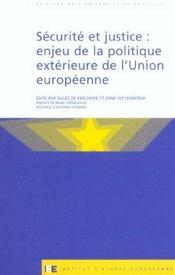 Securite Et Justice : Enjeu De La Politique Exterieure De L'Union Europeenne - Intérieur - Format classique