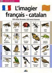L'imagier français / catalan ; 225 mots illustrés / 225 mots il-lustrats - Couverture - Format classique