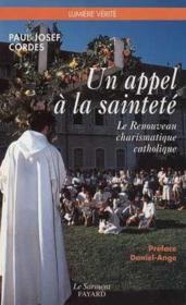 Un Appel A La Saintete. Le Renouveau Charismatique Catholique - Couverture - Format classique