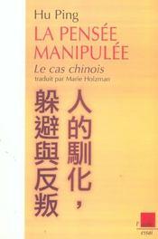 La pensée manipulee ; le cas chinois - Intérieur - Format classique