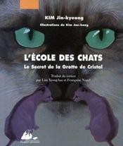 Le Ecole Des Chats 1 - Secret De La Grotte De Cristal - Intérieur - Format classique