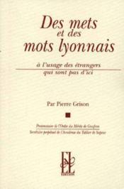 Des mets et des mots lyonnais - Couverture - Format classique