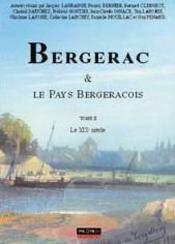 Bergerac et le pays bergeracois t.2 : le XIX siècle - Couverture - Format classique