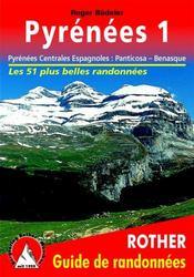 Pyrenees 1 ; Pyrénées centrales espagnoles : Panticosa-Benasque (2e édition) - Couverture - Format classique