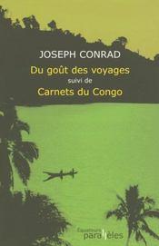 Du goût du voyage ; carnets du Congo - Intérieur - Format classique