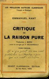 Critique De La Raison Pure. Tome 1. - Couverture - Format classique