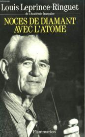 Noces De Diamant Avec L'Atome. - Couverture - Format classique