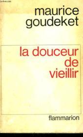 La Douceur De Vieillir. - Couverture - Format classique
