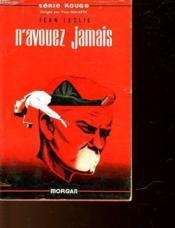 N'Avouez Jamais - The Man Who Held Five Aces - Couverture - Format classique