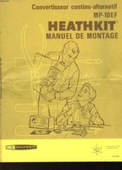 Convertisseur Continu-Alternatif Mp-10ef Heathkit Manuel De Montage - Couverture - Format classique