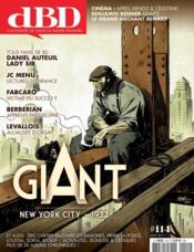 Vente livre :  DBD MAGAZINE N.114 ; Giant ; New York City 1932 ; juin 2017  - Collectif - Dbd Magazine