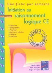 Initiation au raisonnement logique ; CE1, CE2 - Intérieur - Format classique
