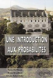 Une introduction aux probabilités ; cours et exercices corrigés - Intérieur - Format classique
