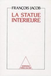La statue intérieure (2e édition) - Couverture - Format classique