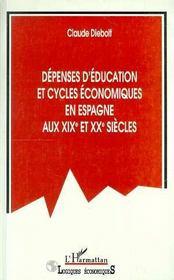 Depenses D'Education Et Cycles Economiques En Espagne Aux Xix Et Xx Siecles - Intérieur - Format classique