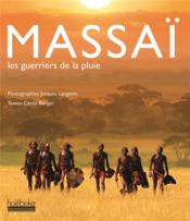 Massaï - les guerriers de la pluie - Couverture - Format classique