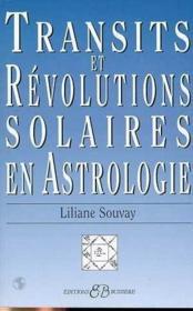 Transits et révolutions solaires en astrologie - Couverture - Format classique