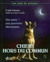 Chiens Hors Du Commun - Couverture - Format classique