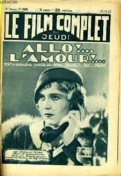 Le Film Complet Du Jeudi N° 1240 - 11e Annee - Allo !... L'Amour !... - Couverture - Format classique
