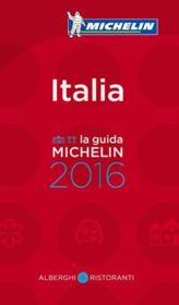 Vente livre :  Guide rouge ; Italia ; la guida michelin (édition 2016)  - Collectif Michelin