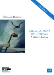 Vente  Willa Cather's my Antonia ;à winter journey  - Durrans Stephanie