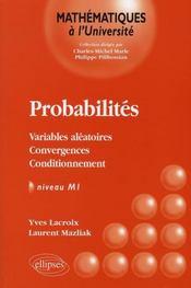 Probabilités, variables aléatoires, convergences, conditionnement ; niveau m1 - Intérieur - Format classique