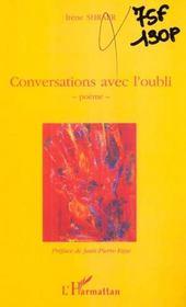Conversations Avec L'Oubli ; Poemes - Intérieur - Format classique
