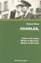Charles, comte de Flandre, prince de beBgique, régent du royaume - Intérieur - Format classique