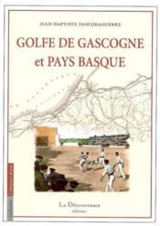 Le golfe de Gascogne - Couverture - Format classique