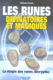 Les runes divinatoires et magiques ; la magie des runes decryptee - Intérieur - Format classique