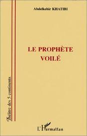 Le prophète voilé - Intérieur - Format classique