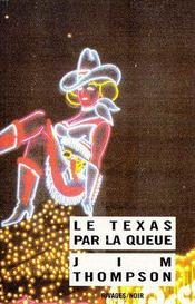 Le Texas par la queue - Couverture - Format classique
