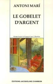 Le Gobelet D'Argent - Couverture - Format classique